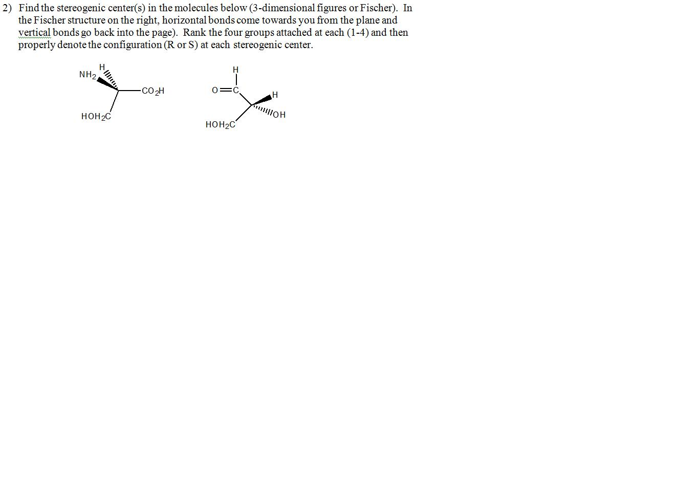 Find the stereogenic center(s) in the molecules be