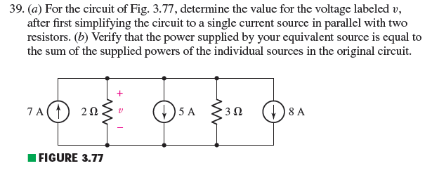 (a) For the circuit of Fig. 3.77, determine the va