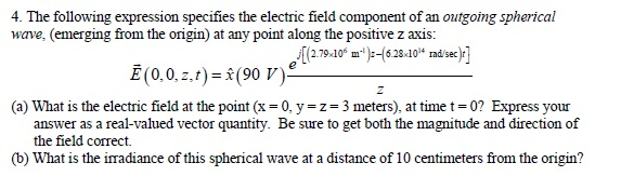 The following expression specifies the electric fi