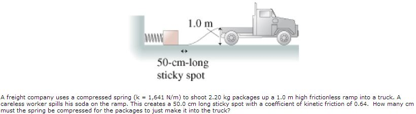 A freight company uses a compressed spring (k = 1,