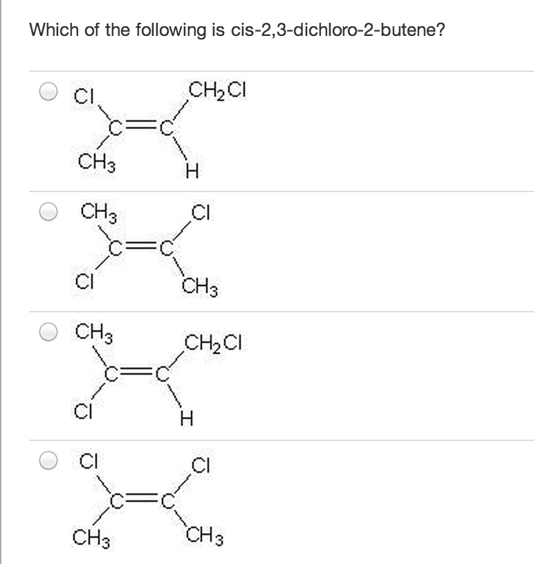 Which of the following is cis-2,3-dichloro-2-buten