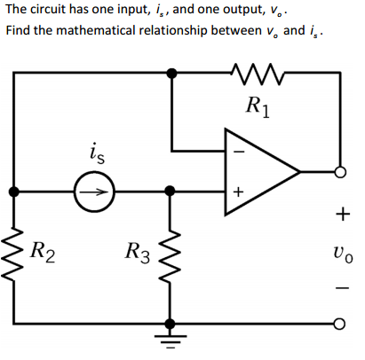 The circuit has one input, is, and one output, v0.