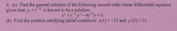 Find the general solution of the following second