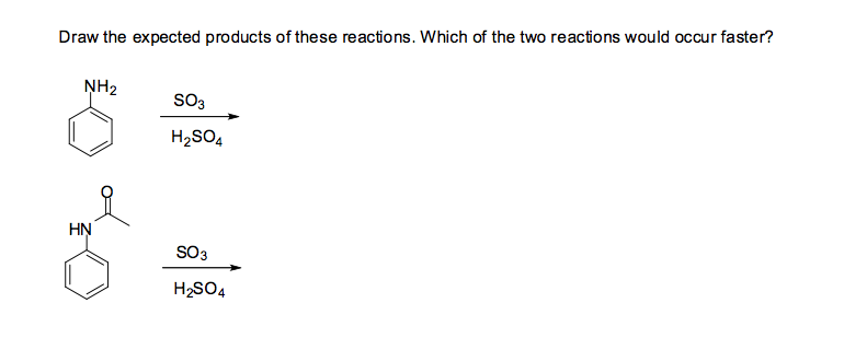 Draw the expected products of these reactions. Whi