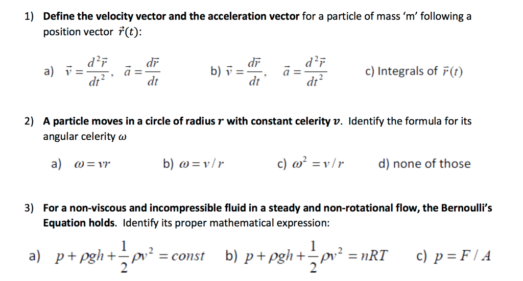 Solved: Define The Velocity Vector And The Acceleration Ve
