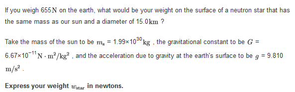 If you weigh 655N on the earth, what would be your