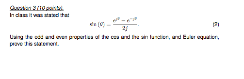 In class it was stated that sin( theta ) = ej the