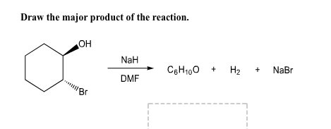 Draw the major product of the reaction.