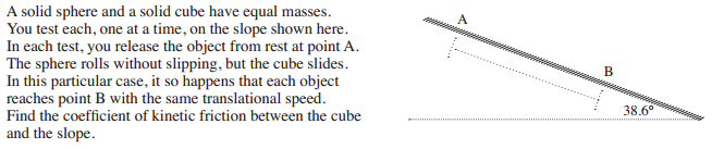 A solid sphere and a solid cube have equal masses.