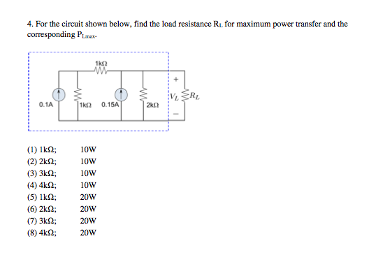 For the circuit shown below, find the load resista
