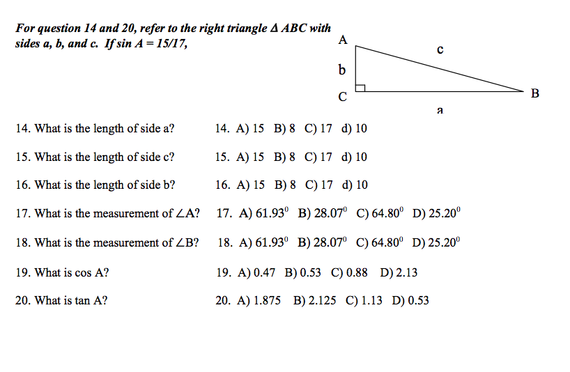 For question 14 and 20, refer to the right triangl