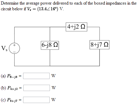 Determine the average power delivered to each of t