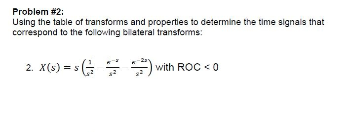 Using the table of transforms and properties to de