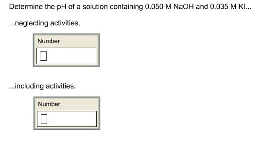 Determine the pH of a solution containing 0.050 M