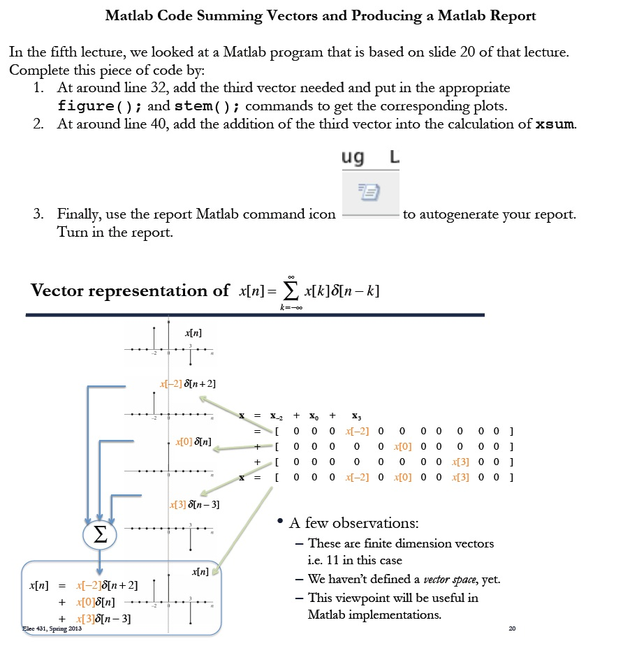 In die fifth lecture, we looked at a Matlab progra