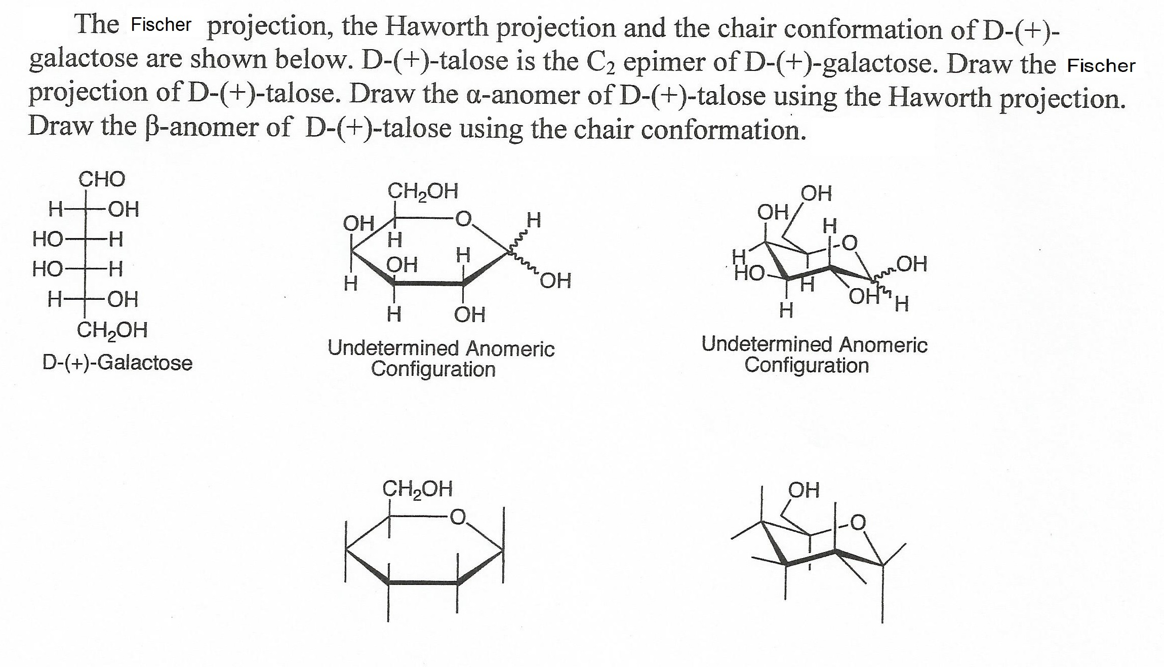 L Galactose Chair Solved: The Fischer Pr...