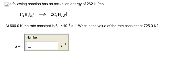 e following reaction has an activation energy of 2