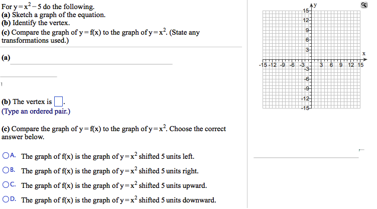 For y = x2 - 5 do the following. Sketch a graph o