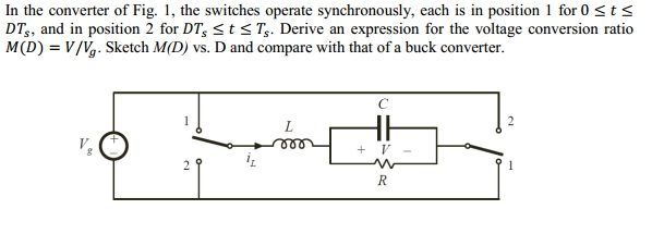 In the converter of Fig. 1, the switches operate s