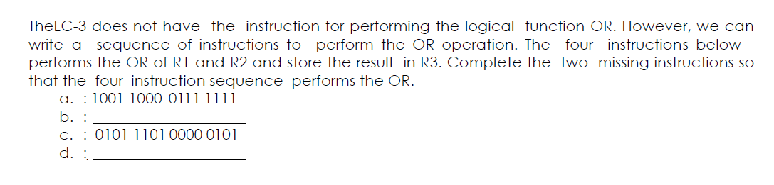 TheLC-3 does not have the instruction for performi