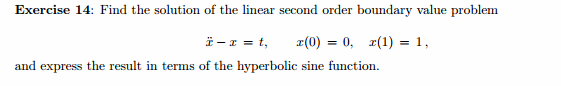 Find the solution of the linear second order bound