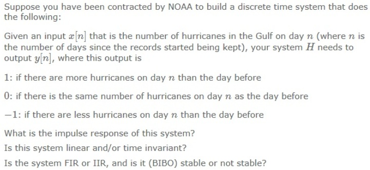 Suppose you have been contracted by NOAA to build
