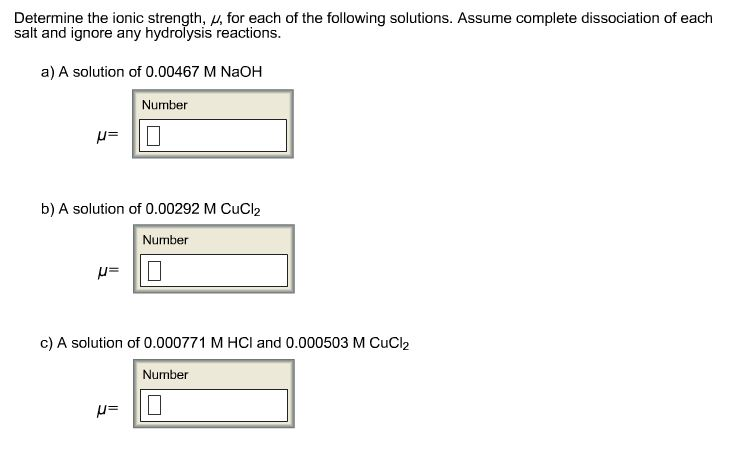 Determine the ionic strength, mu, for each of the