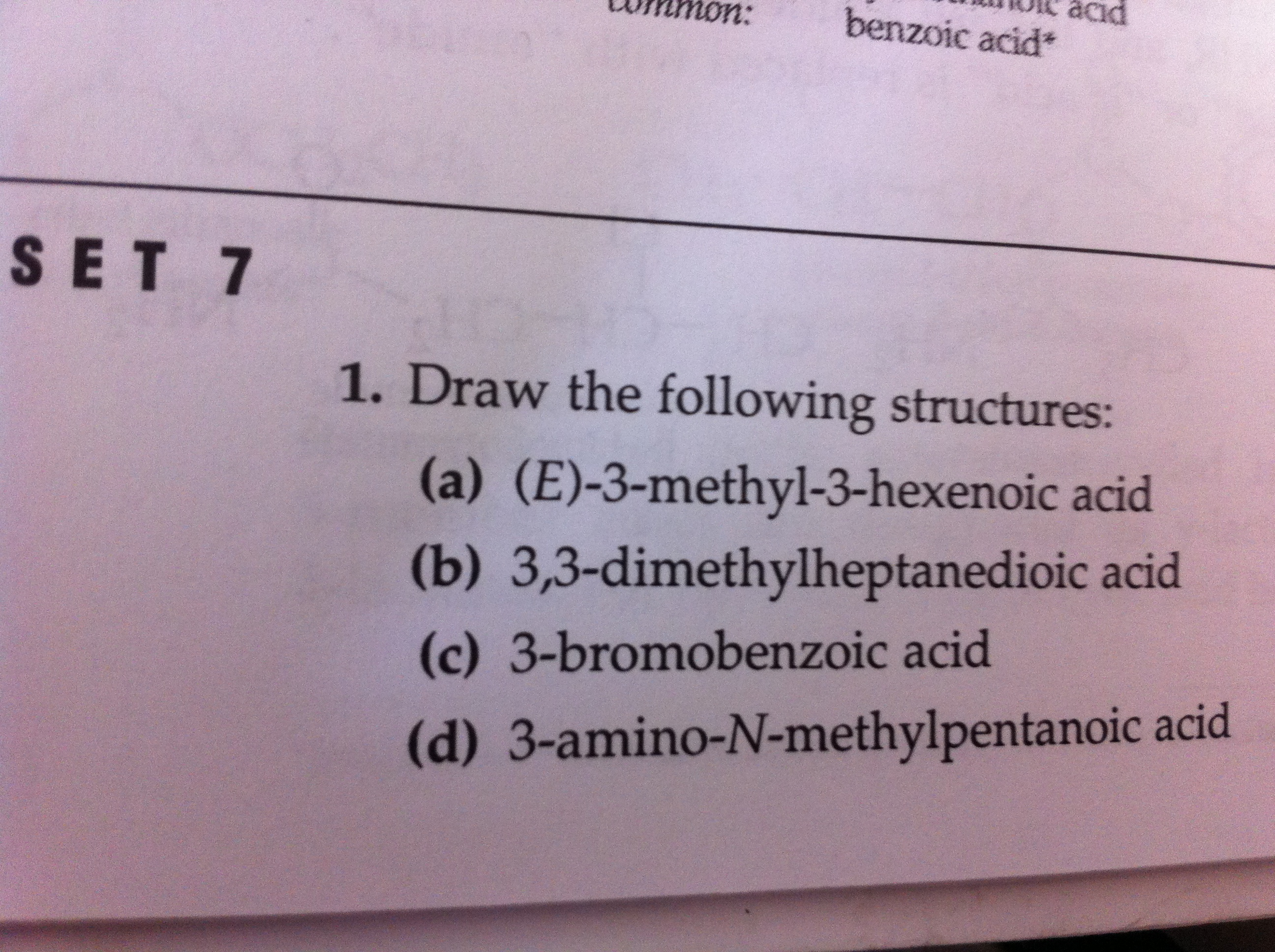 Draw the following structures: (E)-3-methyl-3-hex