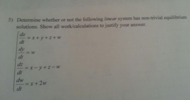 Determine whether or not the following linear syst