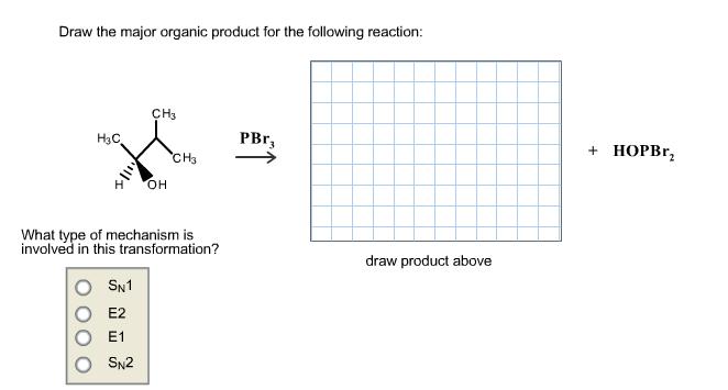 In The Box To The Right, Draw The Major Organic Pr... | Chegg.com