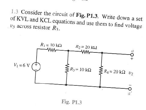 Consider the circuit of Fig. P1.3. Write down a se