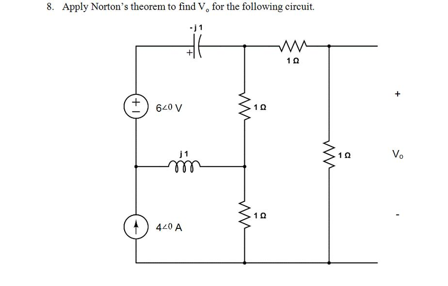 solved  apply norton u0026 39 s theorem to find vo for the followin