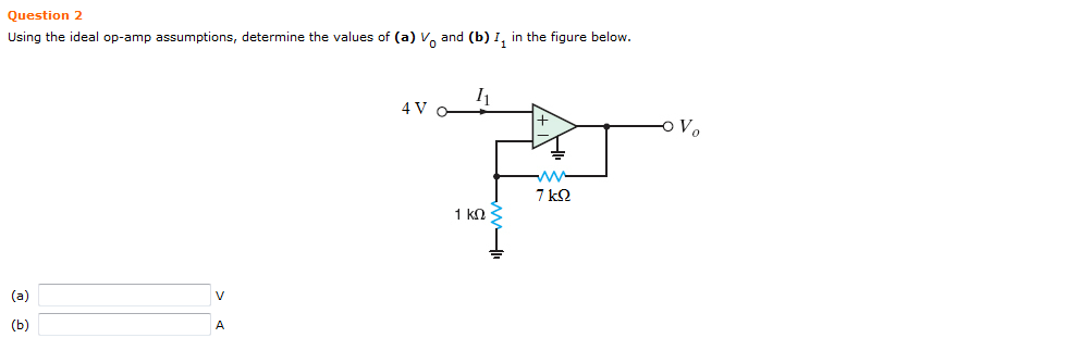 Using the ideal op-amp assumptions, determine the