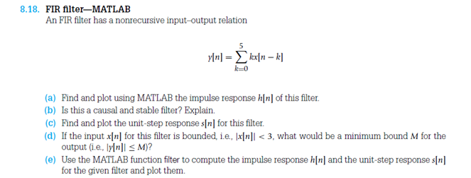 FIR filter-MATLAB An FIR filter has a nonrecursive