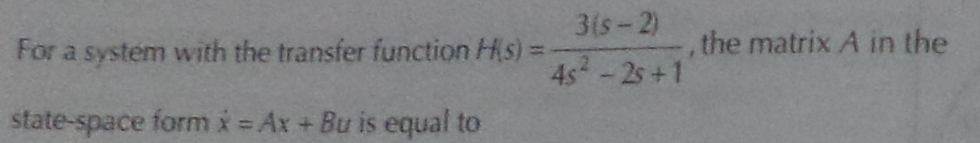 For a system with the transfer function H(s) = 3(s