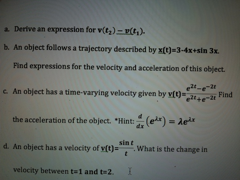 Derive an expression for v(t2) - v(t1). An object