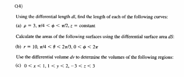 Using the differential length dl, find the length