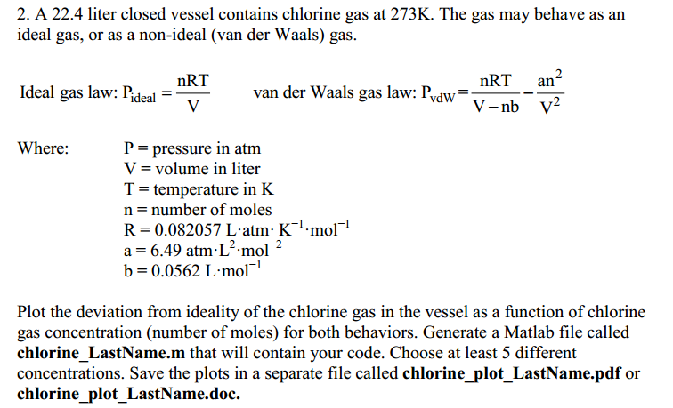 A 22.4 liter closed vessel contains chlorine gas a