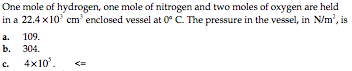 One mole of hydrogen, one mole of nitrogen and two