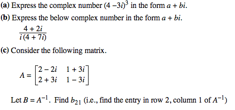 Express The Complex Number (4 -3i)3 In The Form A ...   Chegg.com
