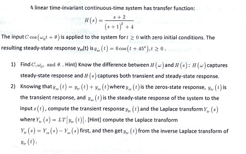 A linear time-invariant continuous-time system has