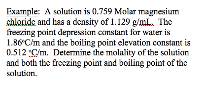 A solution is 0.759 Molar magnesium chloride and h
