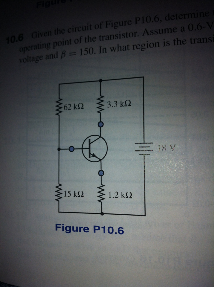Image for Given the circuit of Figure P10.6, determine the operating point of the transistor. Assume a 0.6-V offset volt
