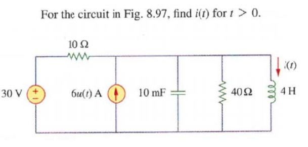 For the circuit in Fig. 8. 97, find i(t) for t > 0
