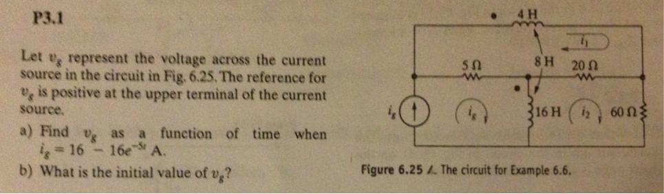 Let us represent the voltage across the current s