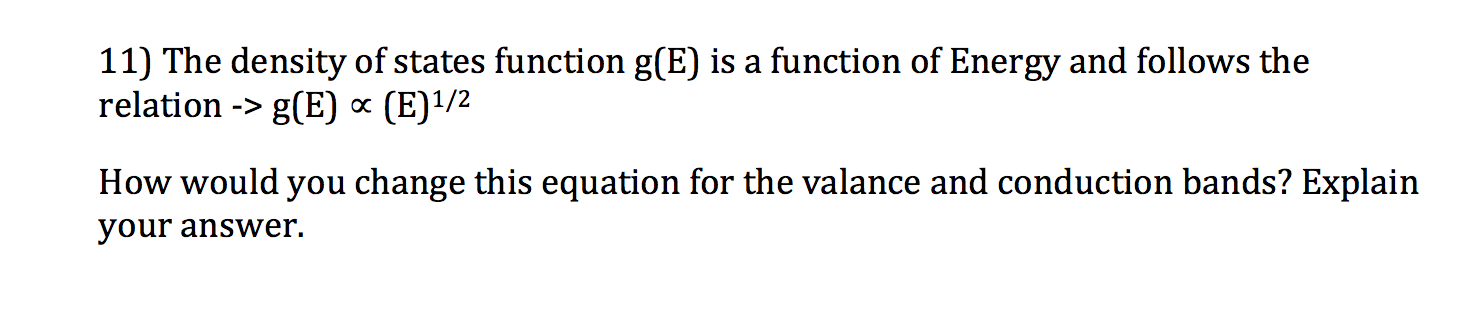 The density of states function g(E) is a function