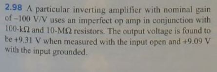 A particular inverting amplifier with nominal gain