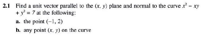 Find a unit vector parallel to the (x y) plane and