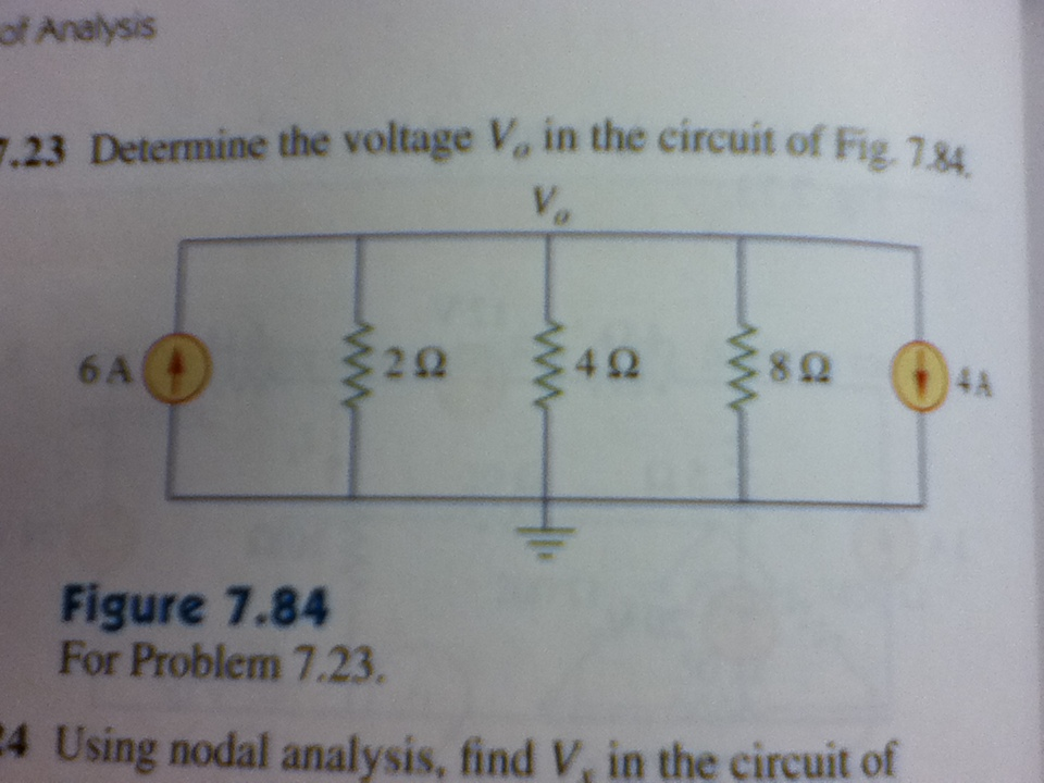 Determine the voltage V0 in the circuit of Fig. 7.