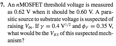 An n MOSFET threshold voltage is measured as 0. 62